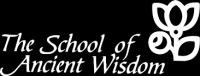 THE SCHOOL OF ANCIENT WISDOM